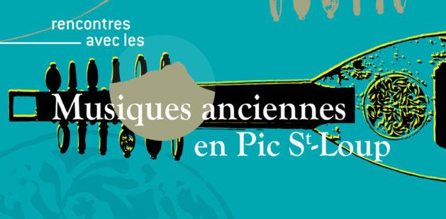 Musiques anciennes en Pic Saint Loup 2019